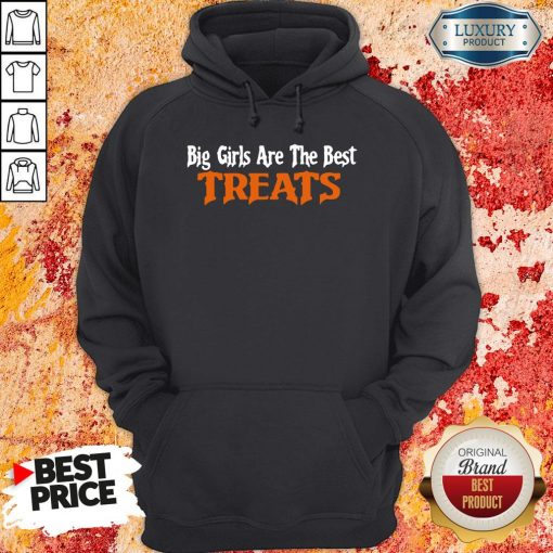 Hot Big Girls Are The Best Treats Hoodie-Design By Soyatees.com