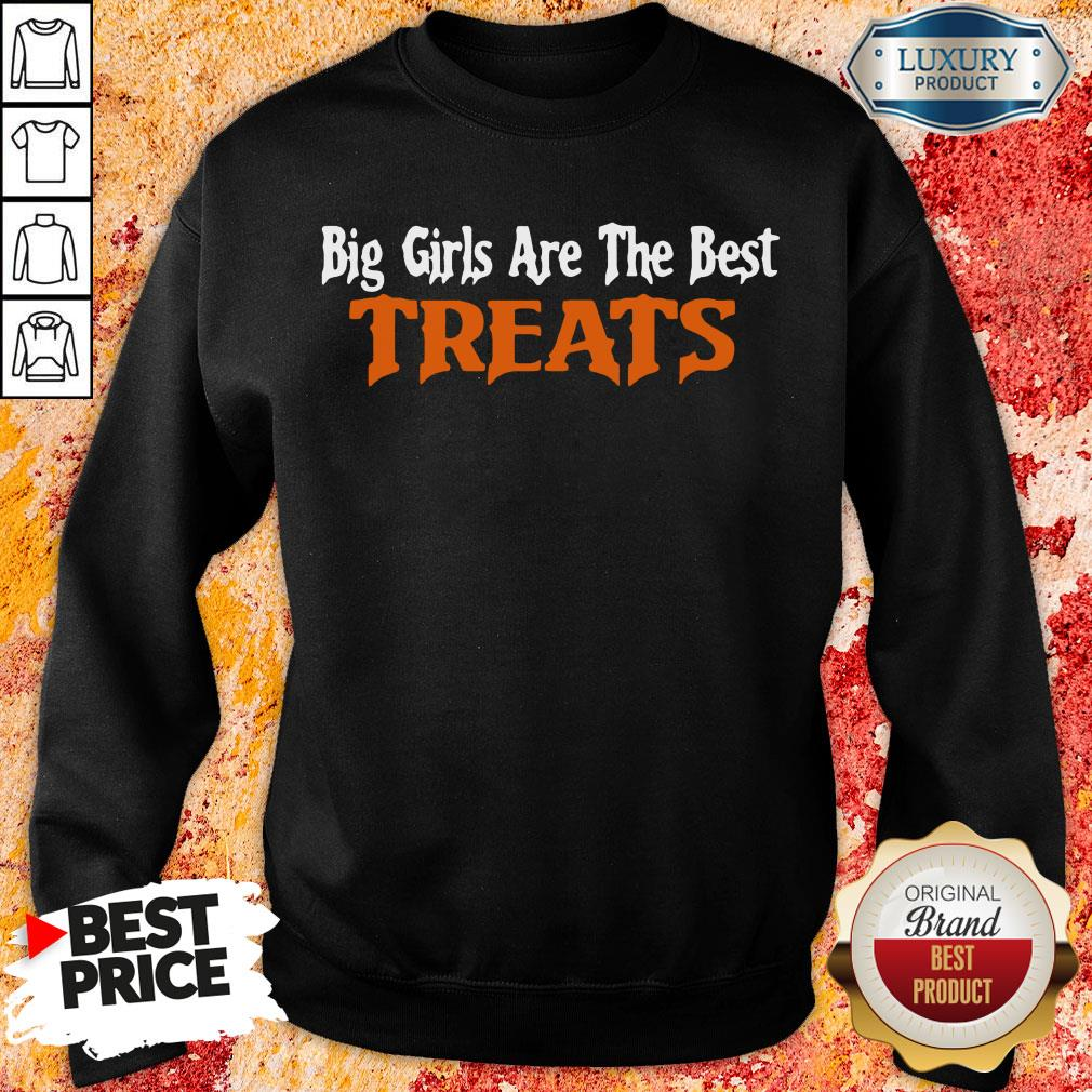 Hot Big Girls Are The Best Treats Sweatshirt-Design By Soyatees.com