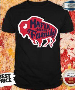 Top Buffalo Bills Mafia Means Family Shirt-Design By Soyatees.com