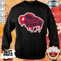 Top Buffalo Bills Mafia Means Family Sweatshirt-Design By Soyatees.com
