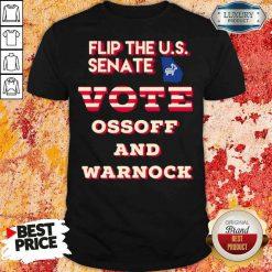 Funny Ossoff Warnock Vote Georgia Flip Us Senate Shirt-Design By Soyatees.com