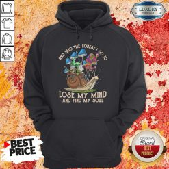 Happy Gnomes And Into The Forest I Go Lose My Mind And Find My Soul Hoodie-Design By Soyatees.com