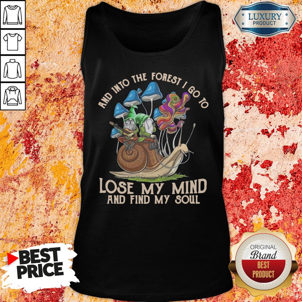 Happy Gnomes And Into The Forest I Go Lose My Mind And Find My Soul Tank Top-Design By Soyatees.com