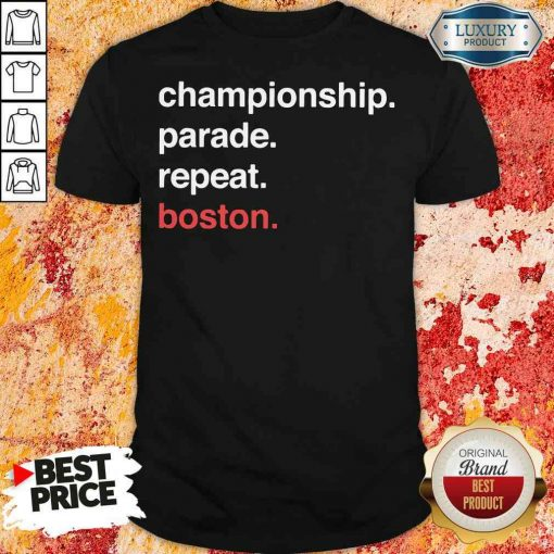 Awesome Championship Parade Repeat Boston 2020 Shirt-Design By Soyatees.com