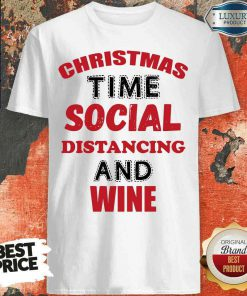 Awesome Christmas Time Social Distancing And Wine Red Black Shirt-Design By Soyatees.com