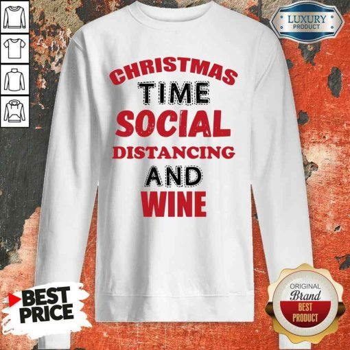 Awesome Christmas Time Social Distancing And Wine Red Black Sweatshirt-Design By Soyatees.com