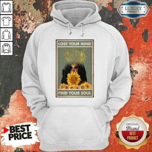 Awesome Easily Distracted By Music And Sunflowers Lose Your Mind Find Your Soul PosterAwesome Easily Distracted By Music And Sunflowers Lose Your Mind Find Your Soul Poster Hoodie Hoodie-Design By Soyatees.com