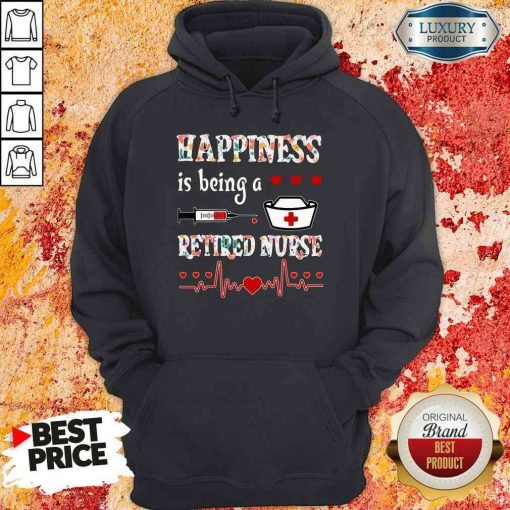 Awesome Happiness Is Being A Retired Nurse Hoodie-Design By Soyatees.com