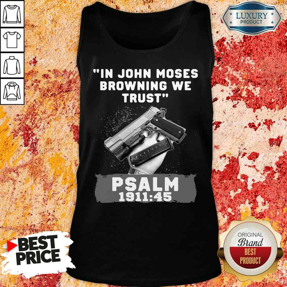 Awesome In John Moses Browning We Trust Psalm 1911 48 Tank Top-Design By Soyatees.com