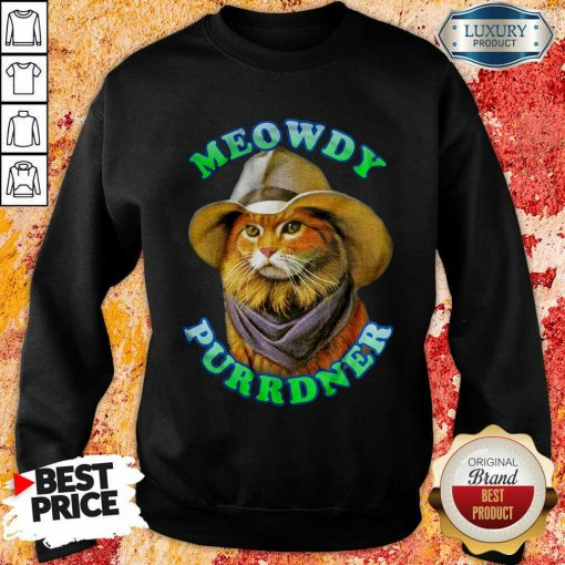 Meowdy Purrdner Cat Funny Sweatshirt-Design By Soyatees.com