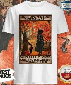 Awesome Once Upon A Time There Was A Girl Who Really Loved Cats And Halloween It Was Me The End Shirt-Design By Soyatees.com