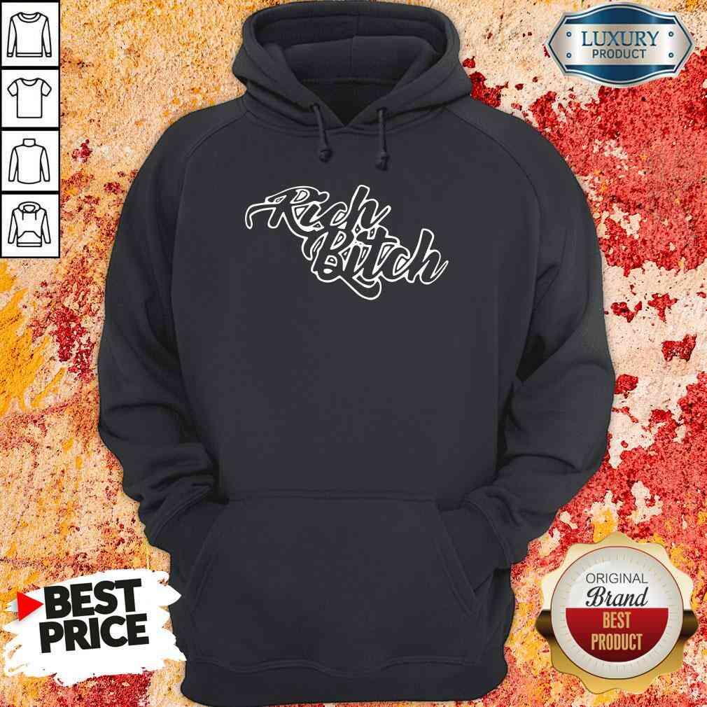 Pretty Rich Bitch 2020 Hoodie-Design By Soyatees.com