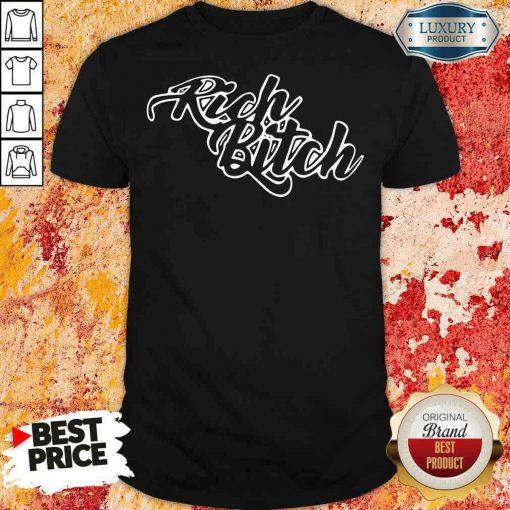 Pretty Rich Bitch 2020 Shirt-Design By Soyatees.com