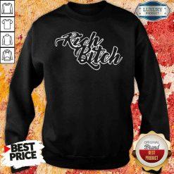Pretty Rich Bitch 2020 Sweatshirt-Design By Soyatees.com