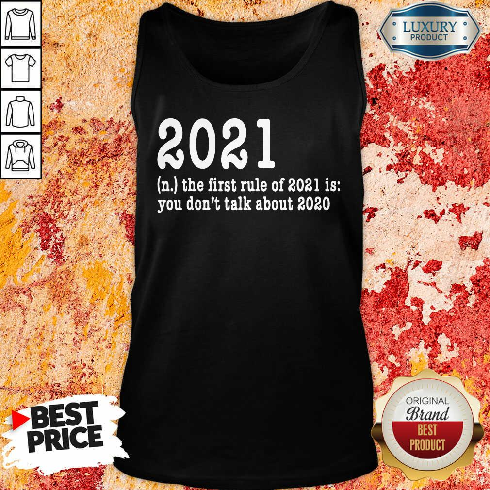 First Rule Of 202 Funny Humor Happy New Year 2021 Gifts Happy New Year Tank Top-Design By Soyatees.com