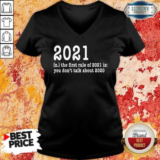First Rule Of 202 Funny Humor Happy New Year 2021 Gifts Happy New Year V-neck-Design By Soyatees.com