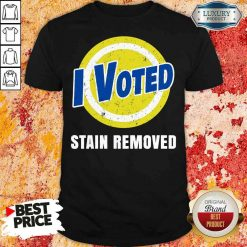 Funny I Voted Stain Removed Shirt-Design By Soyatees.com