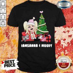 Funny Iamsanna E Moody Shirt-Design By Soyatees.com
