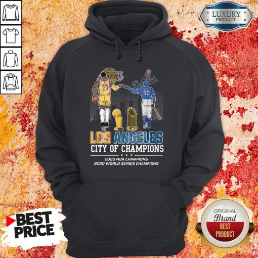 Funny Los Angeles Lakers And Dodgers City Of Champions 2020 NBA Champions 2020 World Series Champions Hoodie-Design By Soyatees.com