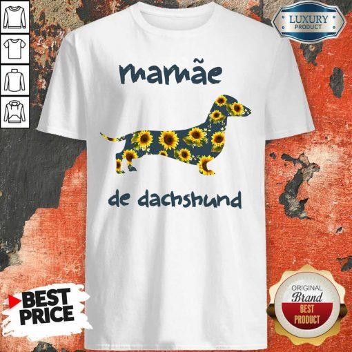 Funny Mamae De Dachshund Shirt-Design By Soyatees.com
