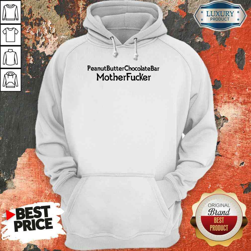 Funny Peanut Butter Chocolate Bar Mother Fucker Hoodie-Design By Soyatees.com