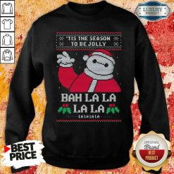 Funny Tis The Season To Be Jolly Bah La La Ugly Christmas Sweatshirt-Design By Soyatees.com