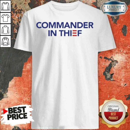 Good Commander In Thief 2020 Shirt-Design By Soyatees.com