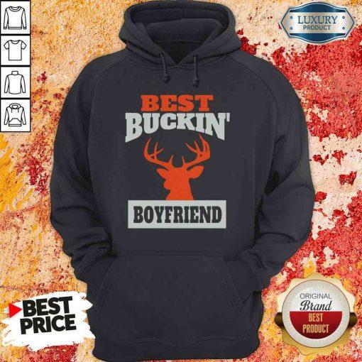 Good Deer Hunting Boyfriend Best Buckin Boyfriend Hoodie-Design By Soyatees.com