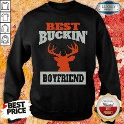Good Deer Hunting Boyfriend Best Buckin Boyfriend Sweatshirt-Design By Soyatees.com