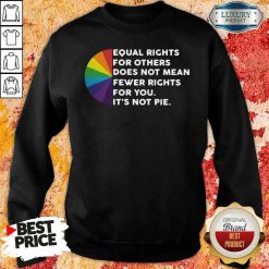 Good Equal Rights For Others Doesn't Mean Less Rights For You Sweatshirt-Design By Soyatees.com
