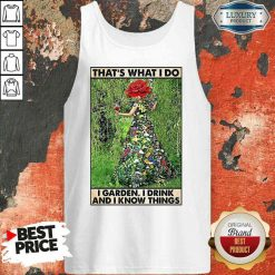Good Girl Gardening That's What I Do I Garden I Drink And I Know Things Poster Tank Top-Design By Soyatees.com