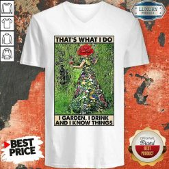 Good Girl Gardening That's What I Do I Garden I Drink And I Know Things Poster V-neck-Design By Soyatees.com