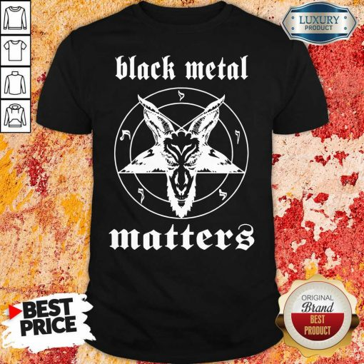 Goat Black Metal Matters Shirt-Design By Soyatees.com