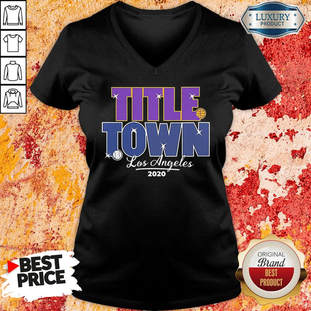 Good Los Angeles Title Town 2021 V-neck -Design By Soyatees.com