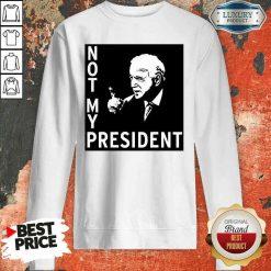 Good Not My President Joe Biden Election Sweatshirt-Design By Soyatees.com