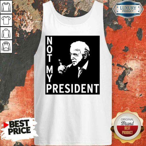 Good Not My President Joe Biden Election Tank Top-Design By Soyatees.com
