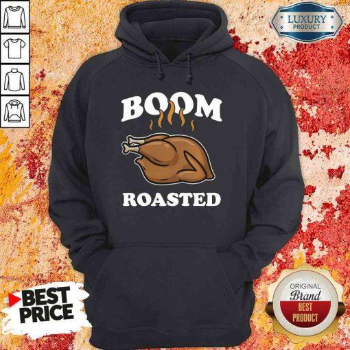 Happy Boom Roasted Happy Thanksgiving Turkey Hoodie-Design By Soyatees.com