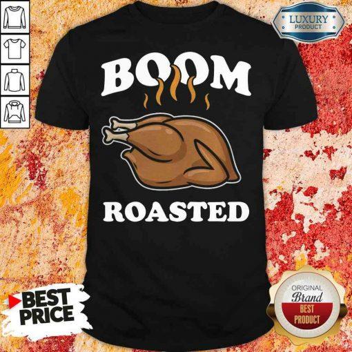 Happy Boom Roasted Happy Thanksgiving Turkey Shirt-Design By Soyatees.com