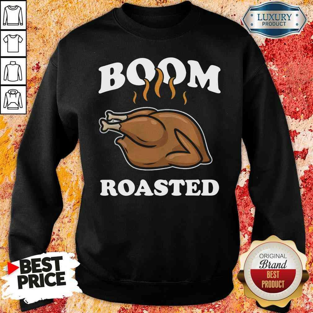 Happy Boom Roasted Happy Thanksgiving Turkey Sweatshirt-Design By Soyatees.com