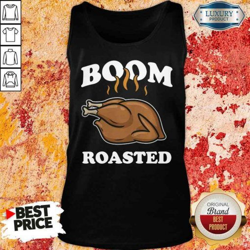 Happy Boom Roasted Happy Thanksgiving Turkey Tank Top-Design By Soyatees.com