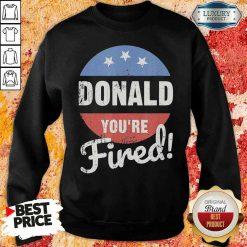 Happy Donald Youre Fired Trump Lost Biden Won 2020 Victory Unisex Sweatshirt-Design By Soyatees.com