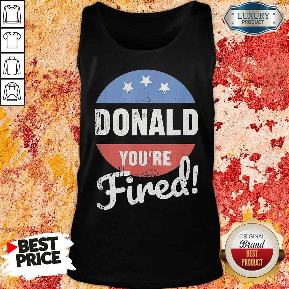 Happy Donald Youre Fired Trump Lost Biden Won 2020 Victory Unisex Tank Top-Design By Soyatees.com