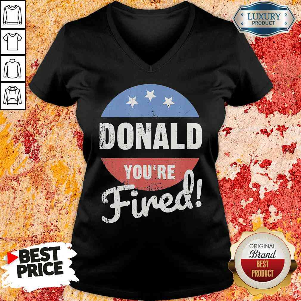 Happy Donald Youre Fired Trump Lost Biden Won 2020 Victory Unisex V Neck-Design By Soyatees.com