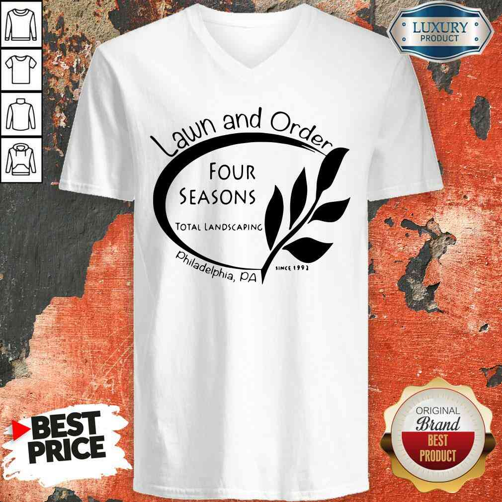 Happy Four Seasons Total Landscaping Lawn And Order Philadelphia Pa V-neck-Design By Soyatees.com