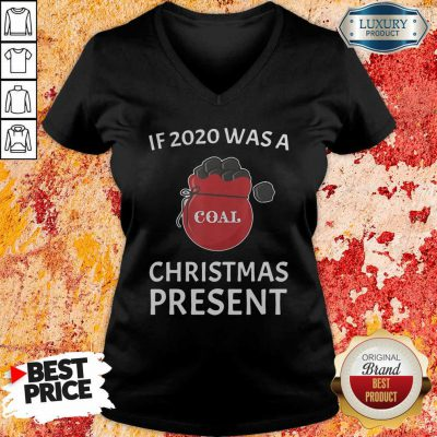 If 2020 Was A Coal Christmas Present V-neck-Design By Soyatees.com