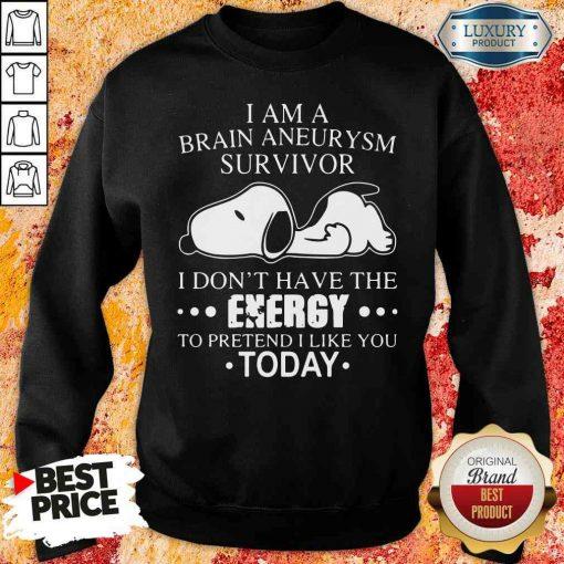 Happy Snoopy I Am A Brain Aneurysm Survivor Tee Sweatshirt-Design By Soyatees.com