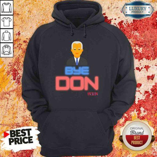 Hop Byedon Trump Joe Biden President Bye Don Hoodie-Design By Soyatees.com