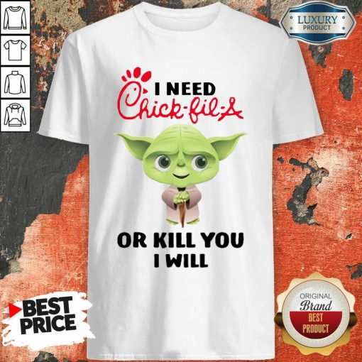 """Baby Yoda I Need A Chick Fil A Or Kill You I Will Shirt """"-Design By Soyatees.com"""