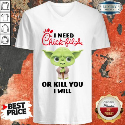 Baby Yoda I Need A Chick Fil A Or Kill You I Will V-neck-Design By Soyatees.com