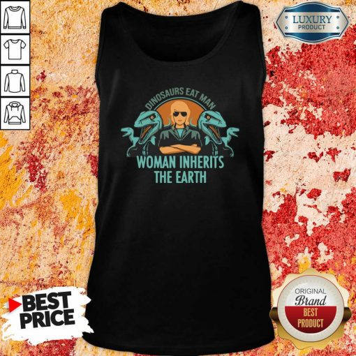 Dinosaurs Eat Man Woman Inherits The Earth Tank Top-Design By Soyatees.com